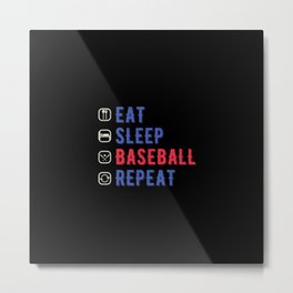 Funny Eat Sleep Baseball Repeat Metal Print