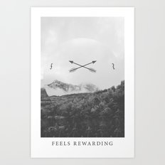 Feels Rewarding Art Print
