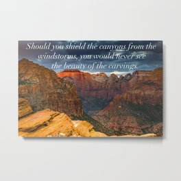 Kubler Ross Quote on Zion Landscape Metal Print
