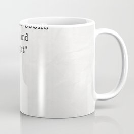 Ezra Pound quote about books Coffee Mug