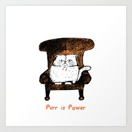 Purr is Power  (Orange) Art Print