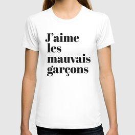 J'AIME LES MAUVAIS GARÇONS I LIKE BAD BOYS T-shirt