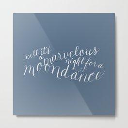 calligraphy print: moondance Metal Print