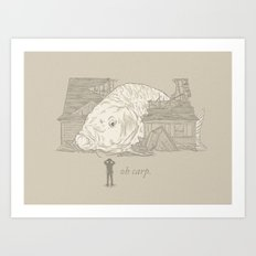 Oh carp. Art Print