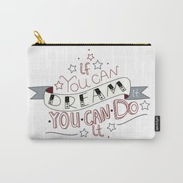 Lettering quote If you can dream it you can do it Carry-All Pouch