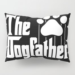 The Dogfather Pillow Sham