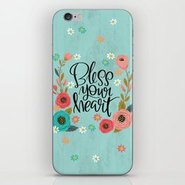 Pretty Not-So-Swe*ry: Bless Your Heart iPhone Skin