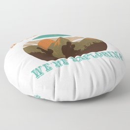 Hiking Fan T-shirt Cool mountaineer outfit  Floor Pillow