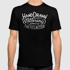 hand drawn lettering ALWAYS tastes better: black  MEDIUM Mens Fitted Tee Black