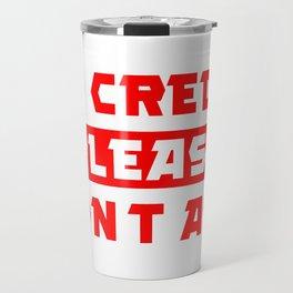 Millionaire's Motto - Typo Travel Mug