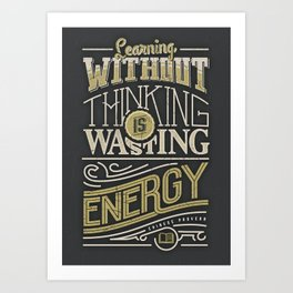 Learning thinking Art Print