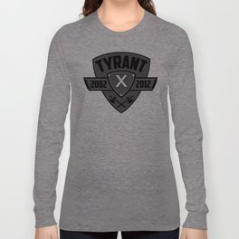 "TYRANT ""Decade""  Long Sleeve T-shirt"