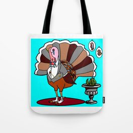 Classic Turkey or Turkey with Class - November Tote Bag
