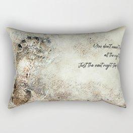 The next right step Rectangular Pillow