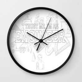 Trust me, I am an Engineer Wall Clock