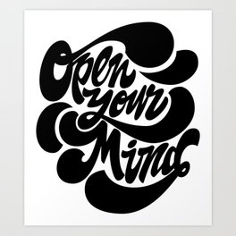Open your mind lettering Art Print