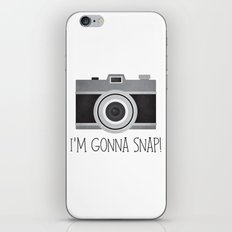 I'm Gonna Snap! iPhone & iPod Skin