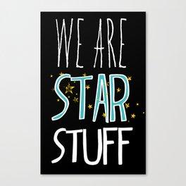 Star Stuff Canvas Print