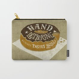 hand drawn lettering always tastes better Carry-All Pouch