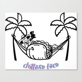 Chillaxo Taco Canvas Print