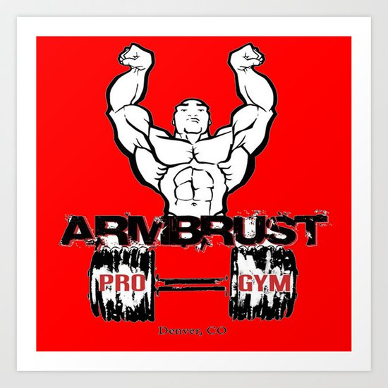 ARM BRUST PRO GYM Art Print