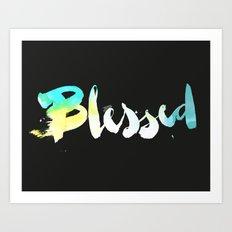 Blessed Art Print