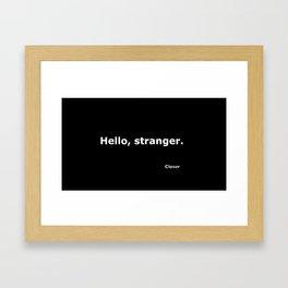 Closer quote Framed Art Print