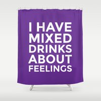 whisky Shower Curtains featuring I HAVE MIXED DRINKS ABOUT FEELINGS (Purple) by CreativeAngel