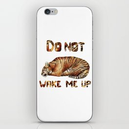 Do not wake me up iPhone Skin