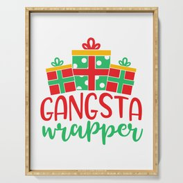 Gangsta Wrapper Funny Xmas Quote Serving Tray