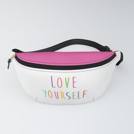 Love Yourself Fanny Pack