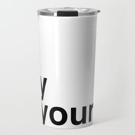 May all your schemes come true. Travel Mug