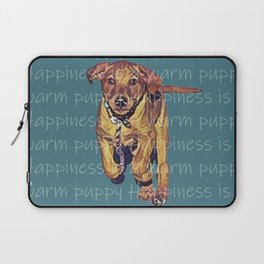 Happiness is a warm puppy Laptop Sleeve