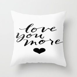 Love You More Heart Calligraphy Brushstroke Watercolor Typography Throw Pillow