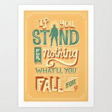Make a stand Art Print