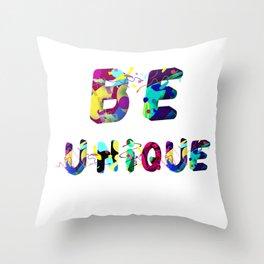 Be unique logo Throw Pillow