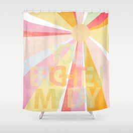 Brighten My Day Shower Curtain