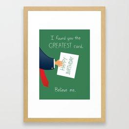 The Greatest birthday card Framed Art Print