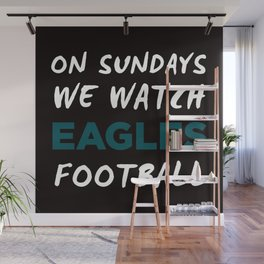 On Sunday We Watch Football Wall Mural