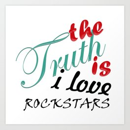 The Truth is... Art Print