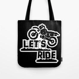 Wanna Ride? Tote Bag