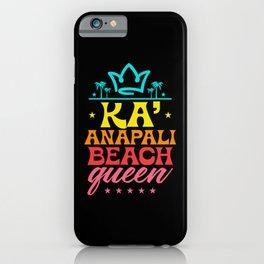 Ka´anapali beach queen iPhone Case