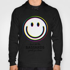 Don't let the bastards grind you down Hoody