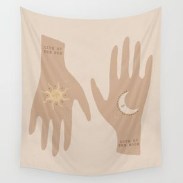 live by the sun - love by the moon Wall Tapestry