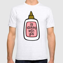 sticking with you ii T-shirt