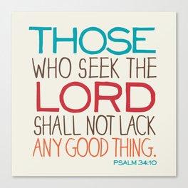 Psalm 34:10 Canvas Print