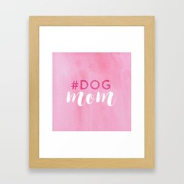 # DOG mom Framed Art Print