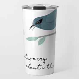 Three Little Birds, Part 1 Travel Mug
