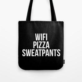 WiFi Pizza Sweatpants Funny Quote Tote Bag