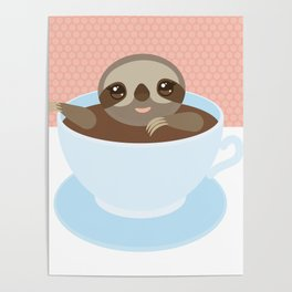 Sloth in a blue cup coffee, tea, Three-toed slot Poster